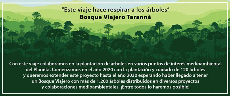Bosque Viajero Tarannà
